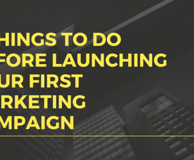 Launching Your First Marketing Campaign