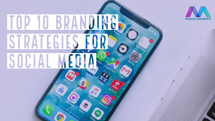 Branding Strategies for Social Media